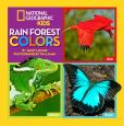 Book Cover Image. Title: Rain Forest Colors, Author: Janet Lawler