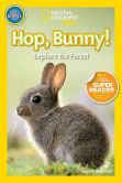 Book Cover Image. Title: National Geographic Readers:  Hop Bunny, Author: Susan B. Neuman