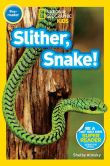 Book Cover Image. Title: National Geographic Readers:  Slither, Snake!, Author: Shelby Alinsky
