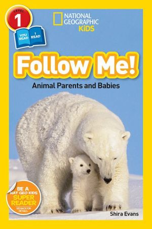 Follow Me!: Animal Parents and Babies