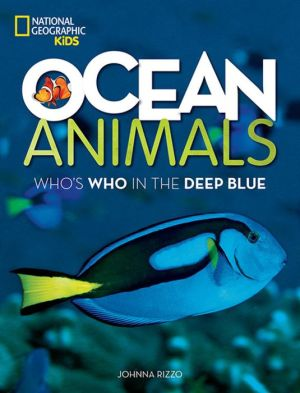 Ocean Animals: Who's Who in the Deep Blue
