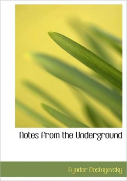 Notes From The Underground (Large Print Edition)