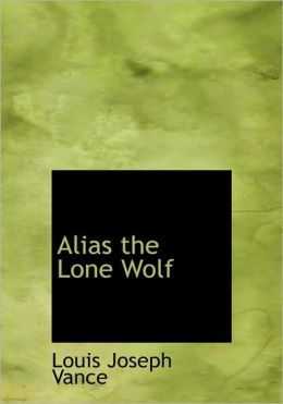 Alias The Lone Wolf (Large Print Edition)