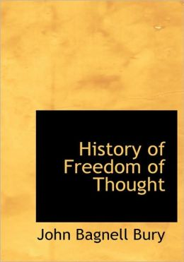 History Of Freedom Of Thought (Large Print Edition)