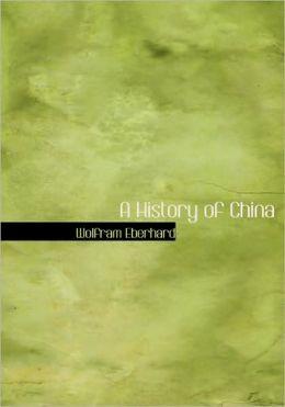 A History Of China (Large Print Edition)