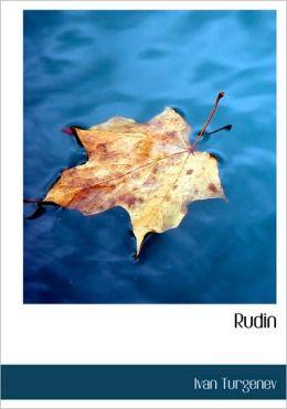 Rudin (Large Print Edition)