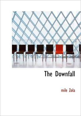 The Downfall (Large Print Edition)