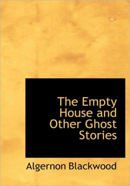 The Empty House And Other Ghost Stories (Large Print Edition)