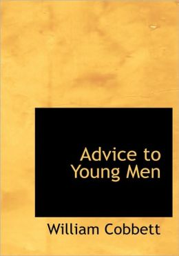 Advice To Young Men (Large Print Edition)