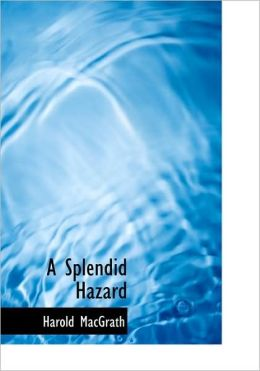 A Splendid Hazard (Large Print Edition)
