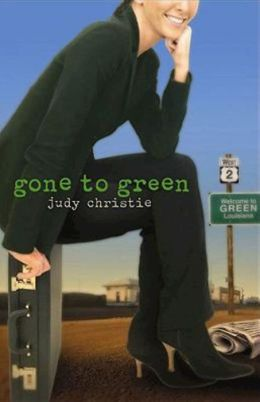 Gone to Green (The Green Series #1)