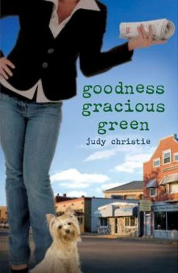 Goodness Gracious Green (Green Series #2)