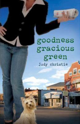 Goodness Gracious Green (Green Series #2)