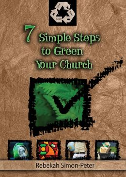 Seven Simple Steps To Greening Your Church