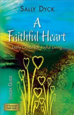 Faithful Heart Leader Guide