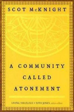 A Community Called Atonement: Living Theology