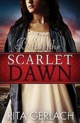 Before the Scarlet Dawn (Daughters of the Potomac Series #1)