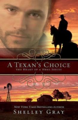 A Texan's Choice (Heart of a Hero Series #3)