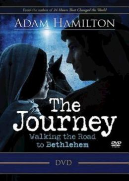 The Journey: Walking the Road to Bethlehem DVD with Leader Guide
