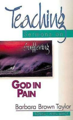 God in Pain: Teaching Sermons on Suffering