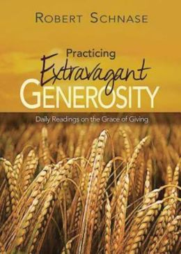 Practicing Extravagant Generosity: Daily Readings on the Grace of Giving