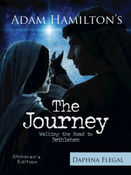 The Journey: Walking the Road to Bethlehem (For Children)