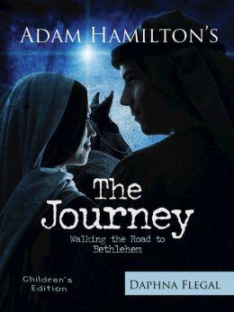 The Journey: Walking the Road to Bethlehem (For Children)