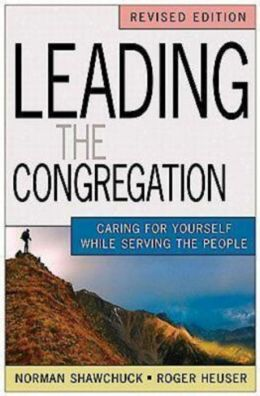 Leading the Congregation: Caring for Yourself While Serving the People