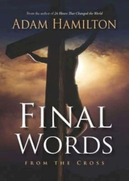 Final Words at the Cross
