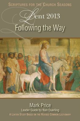Following the Way: A Lent Study Based on the Revised Common Lectionary