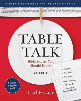 Table Talk Volume 1 - Pastor's Program Guide: Bible Stories You Should Know