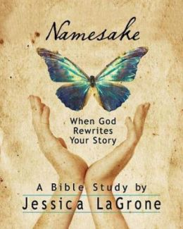 Namesake Participant Book: When God Rewrites Your Story