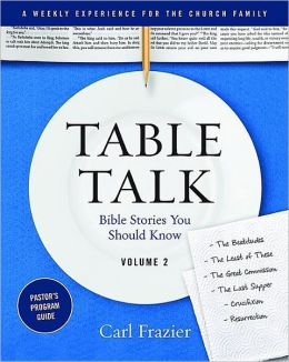 Table Talk Volume 2 - Pastor's Program Guide: Bible Stories You Should Know