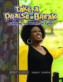 Vacation Bible School 2014 Praise Break Adult Leader with Music CD VBS: Celebrating the Works of God!