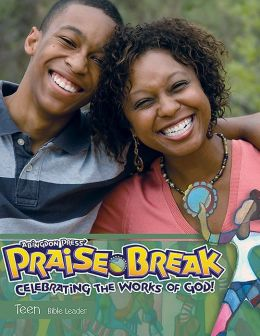 Vacation Bible School 2014 Praise Break Teen Leader with Music CD VBS: Celebrating the Works of God!