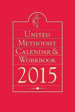 United Methodist Calendar & Workbook 2015