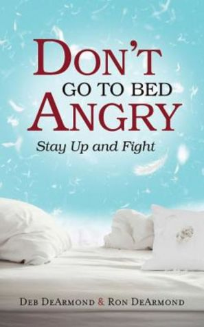 Don't Go to Bed Angry: Stay Up and Fight