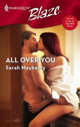 All over You (Harlequin Blaze #320)