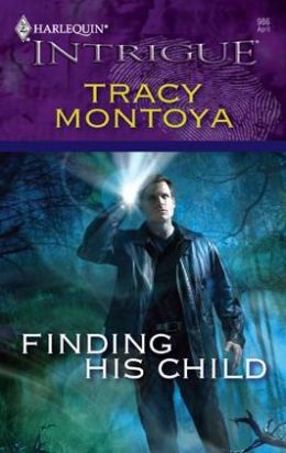 Finding His Child (Harlequin Intrigue #986)