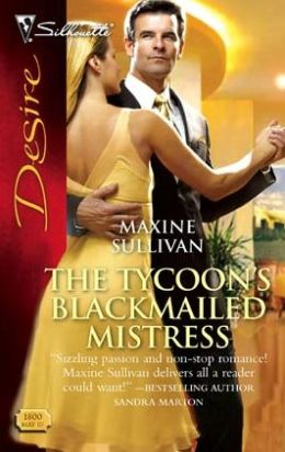 The Tycoon's Blackmailed Mistress (Silhouette Desire #1800)