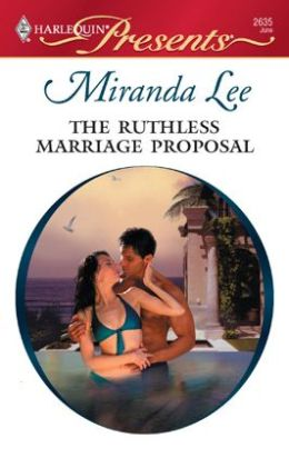 The Ruthless Marriage Proposal (Harlequin Presents #2635)