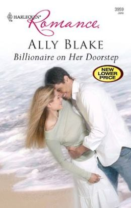 Billionaire on Her Doorstep (Harlequin Romance #3959)
