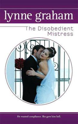 Disobedient Mistress