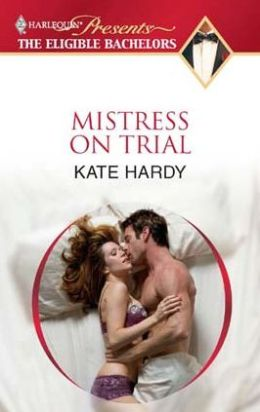 Mistress on Trial (Harlequin Presents Series)