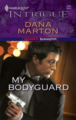 My Bodyguard (Harlequin Intrigue #1007)