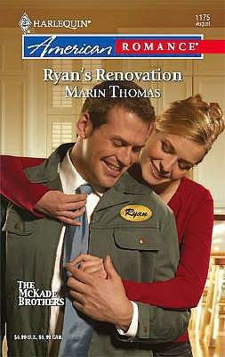 Ryan's Renovation (Harlequin American Romance #1175)