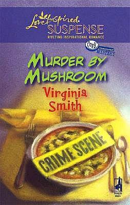 Murder by Mushroom (Love Inspired Suspense Series)
