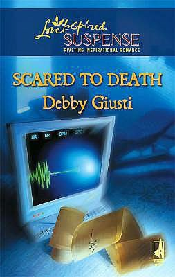 Scared to Death (Love Inspired Suspense Series #66)