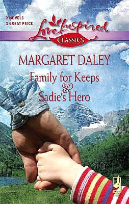 Family for Keeps/Sadie's Hero