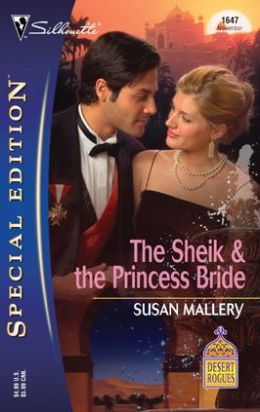 The Sheik and the Princess Bride
